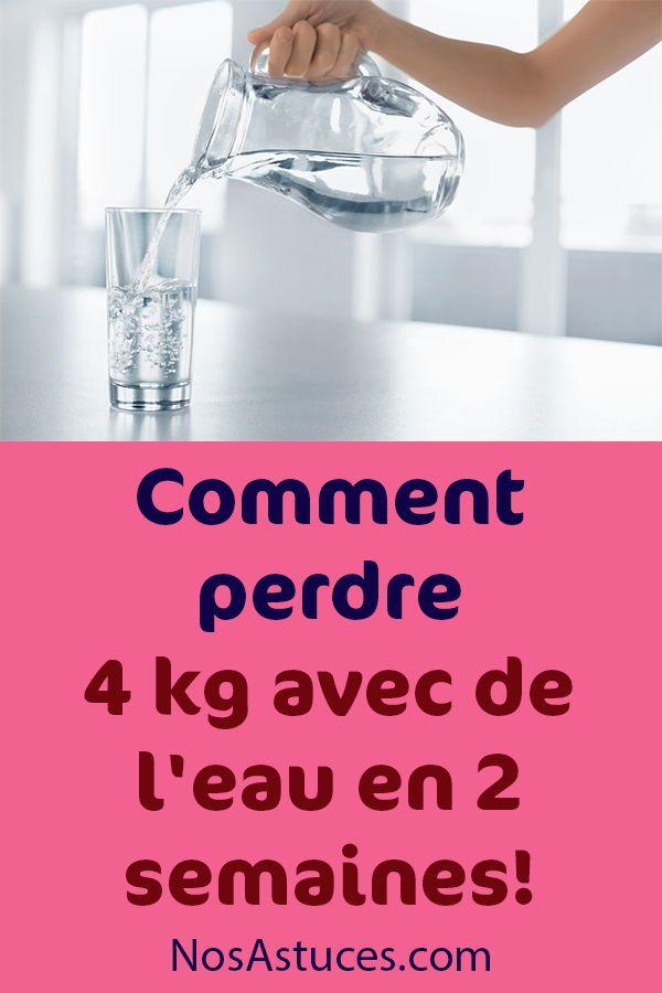 Comment perdre 4 kg avec de l'eau en 2 semaines   Perte de