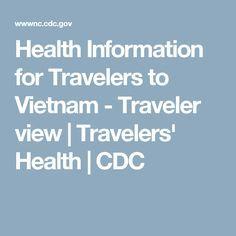 Health Information for Travelers to Vietnam - Traveler view   Travelers' Health   CDC