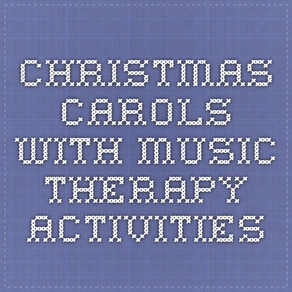 Christmas Carols with music therapy activities