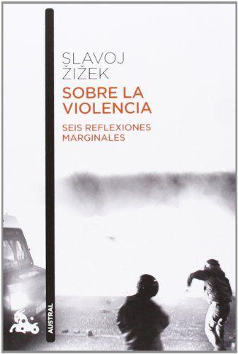 "#Zizek ""Sobre la #violencia "" #psicoanálisis  #lacan http://1drv.ms/1ny0Kcc"