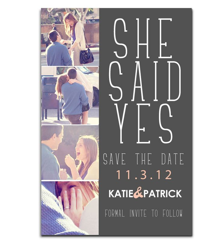 Engagement photo SAVE THE DATE postcard: She Said yes. $20.00, via Etsy.