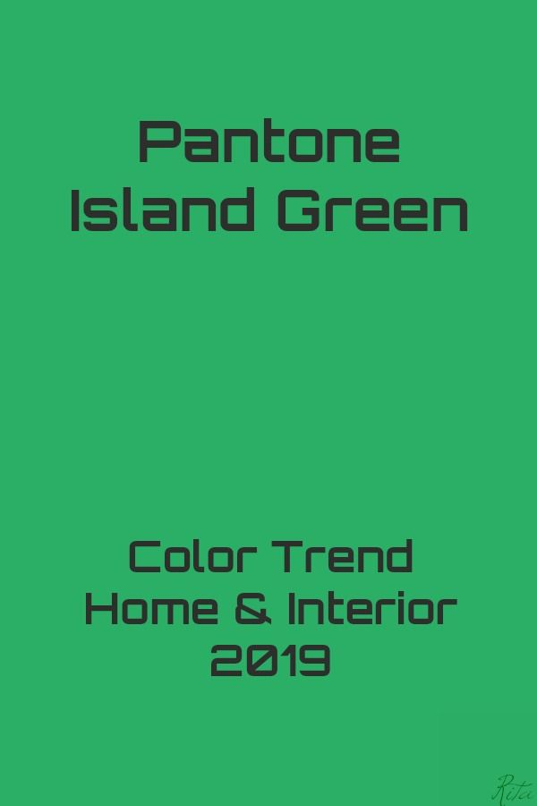 Island Green Color Trends 2019 Interior Colorful Interiors House Colors