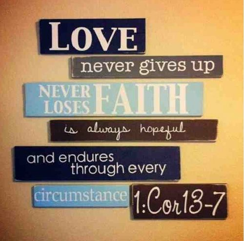 """Awesome Custom Decal idea from other Pinners - """"Love never gives up"""" - Turn it into a decal at https://www.etsy.com/listing/124790919/custom-vinyl-lettering-vinyl-decals?ref=shop_home_active"""