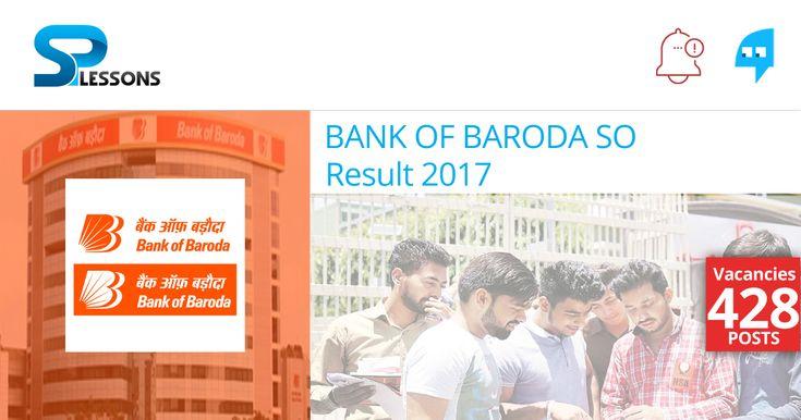 Bank of Baroda SO Result - #BankofBarodaSOResult,#BankofBarodaSOResult2017