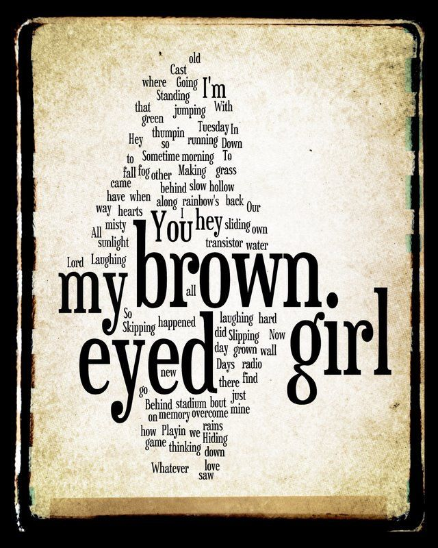 Brown Eyed Girl Lyrics - Van Morrison - Word Art Print - Gift Idea 8x10 Print. $15.00, via Etsy.