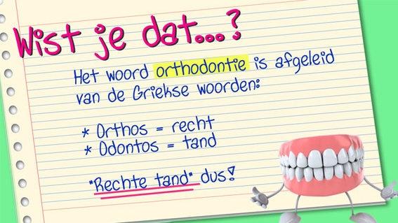 Wist je dat? Het woord orthodontie is afgeleid van Griekse woorden.    www.orthocenter.nl * orthocenter * orthokliniek