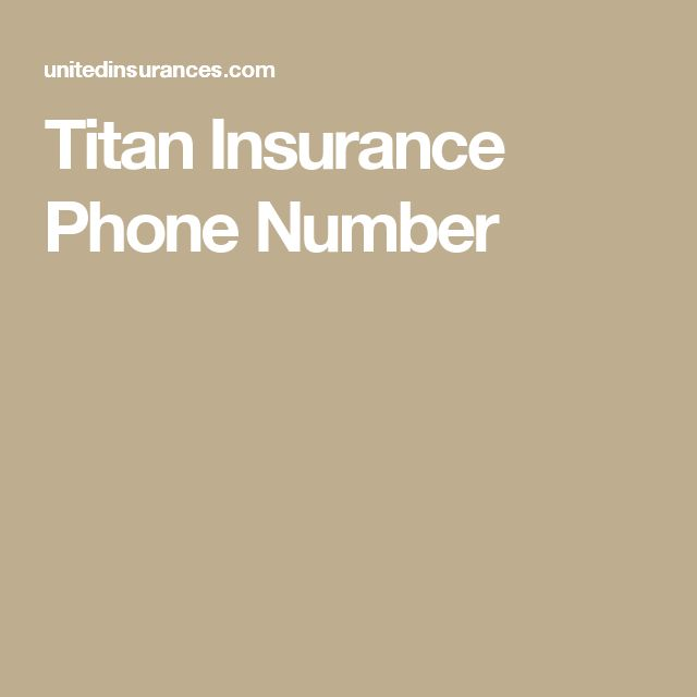 Titan Insurance Phone Number  #insurance #insurancecompany #titancustomerservicenumber #titaninsuranceagentlogin #titaninsuranceclaimsreviews #titaninsurancehours #titaninsurancelogin #TitanInsurancePhoneNumber #titaninsuranceprintinsurancecard #titaninsurancequote #titansprayercustomerservice