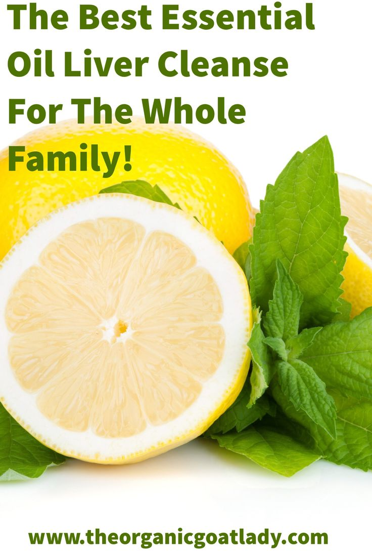 The Best Essential Oil Liver Cleanse For The Whole Family