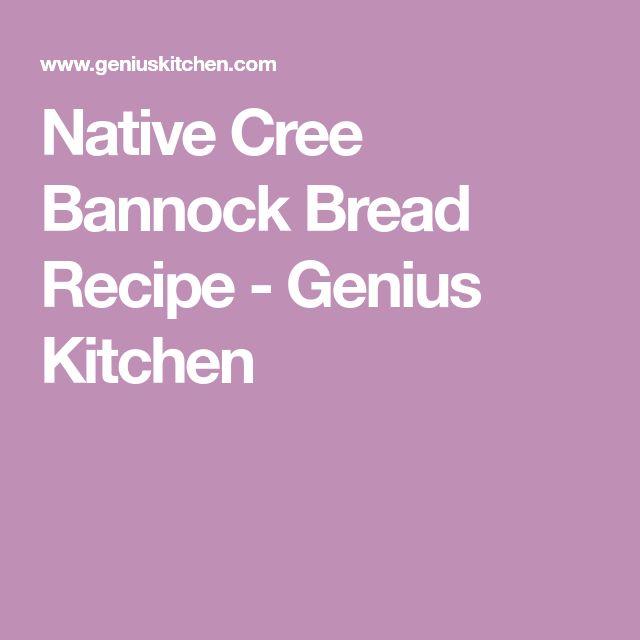 Native Cree Bannock Bread Recipe - Genius Kitchen
