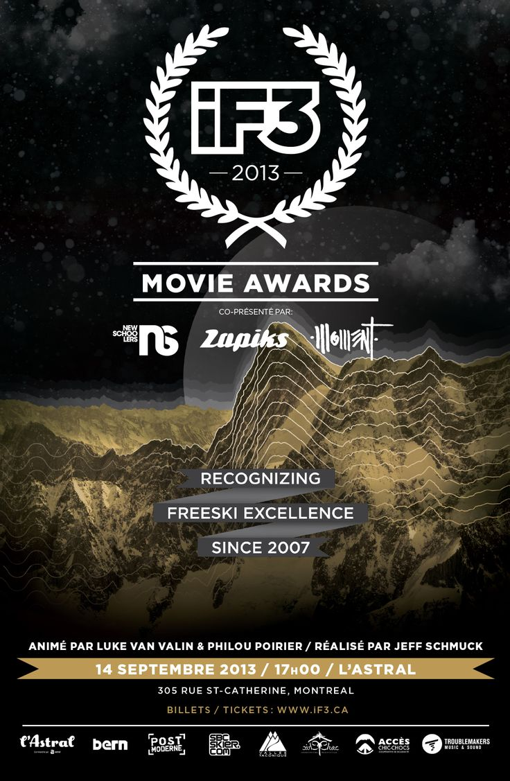 When all the best Ski movies entering in History: iF3 Movie Awards @L'Astral Montréal, Satudray 14th !