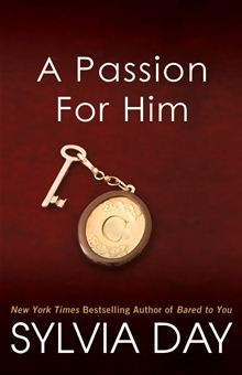 A Passion for Him by Sylvia Day. Buy this eBook on #Kobo: http://www.kobobooks.com/ebook/A-Passion-for-Him/book-ghHpnVzTo0iIisorKf-QcA/page1.html