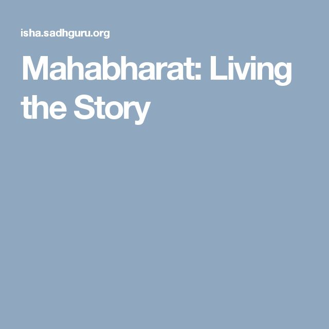 Mahabharat: Living the Story