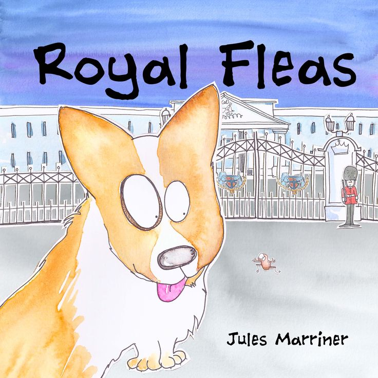 Royal Fleas, children's picture book. A little girl saves the Queen's Corgis from an embarrassing itchy situation. Ages 3-8