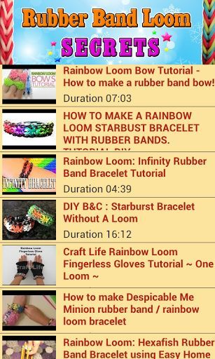"Rubber Band Loom Secrets Apps FREE!<p>Learn how to make rubber band loom with secret tips here!!<p>For example . . .<br>✔ How To: Make the Rainbow Loom Single Band Bracelet <br>✔ How to make a rainbow loom starburst bracelet <br>✔ Lesson 1: How to make a ""Single"" rubber band bracelet <br>✔ How to make a fishtail rainbow loom bracelet <br>✔ How To: ""Rainbow Ladder"" Bracelet Using Rainbow Loom! <br>✔ Mini Cross Rubber Band Charm Without the Rainbow Loom<br>✔ How to make a triple single rainbow…"