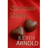 Chocolate Kisses (novella) (Kindle Edition)By Judith Arnold
