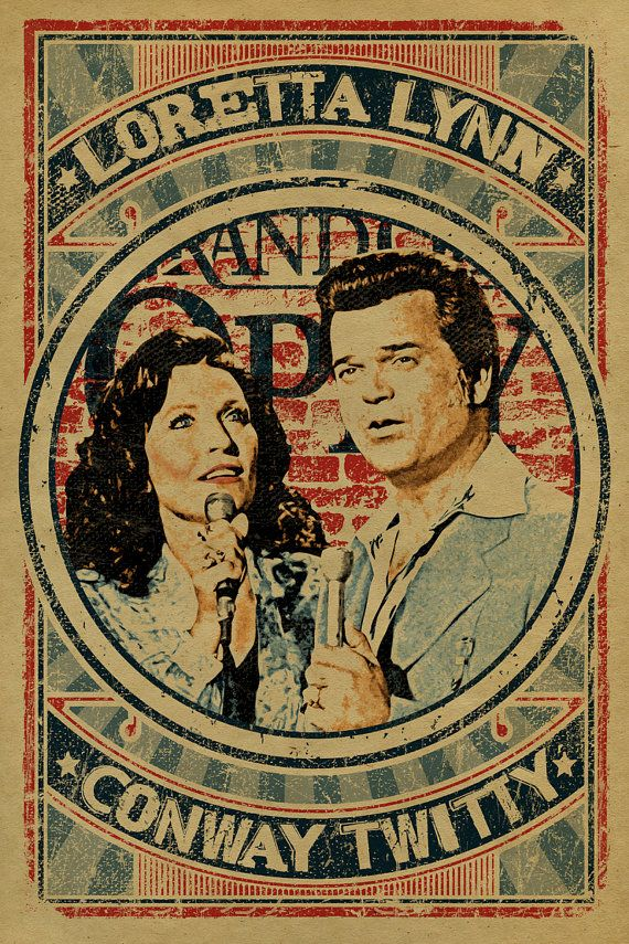 Loretta Lynn and Conway Twitty Poster. 12x18. Coal Miners Daughter. Duet. Duo…