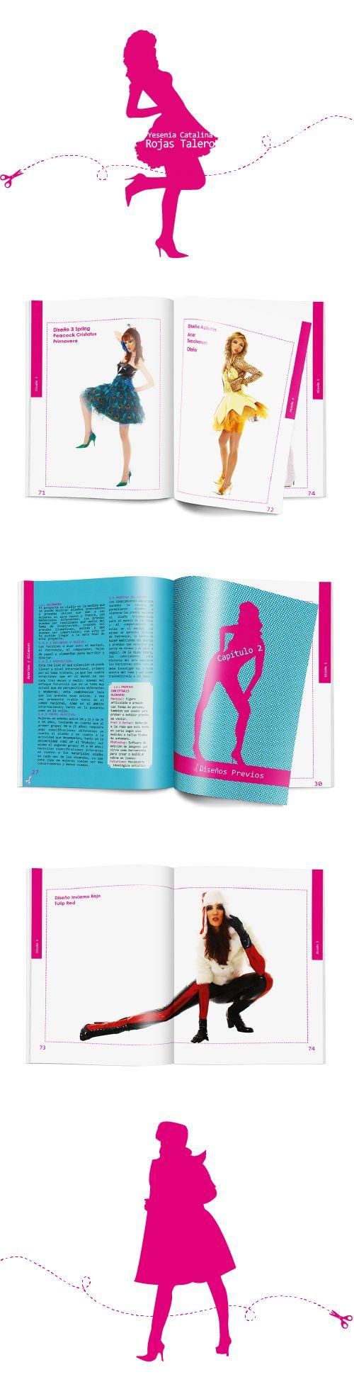 Yesenia Rojas  www.estudio201.com Dirección Artística: diagramación de piezas impresas, diseño de ilustraciones.