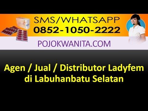 Ladyfem Sumatera Utara | SMS/WA: 0852-1050-2222: Ladyfem Labuhanbatu Selatan | Jual Ladyfem Labuhan...