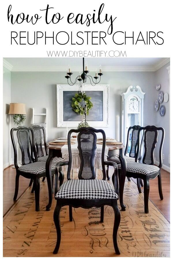 How To Easily Reupholster Dining Seat Cushions Reupholster Dining Room Chairs Dining Room Chairs Makeover Fabric Dining Room Chairs