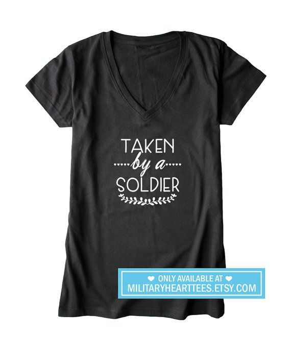 Taken by a soldier tshirt army wife shirt by MilitaryHeartTees