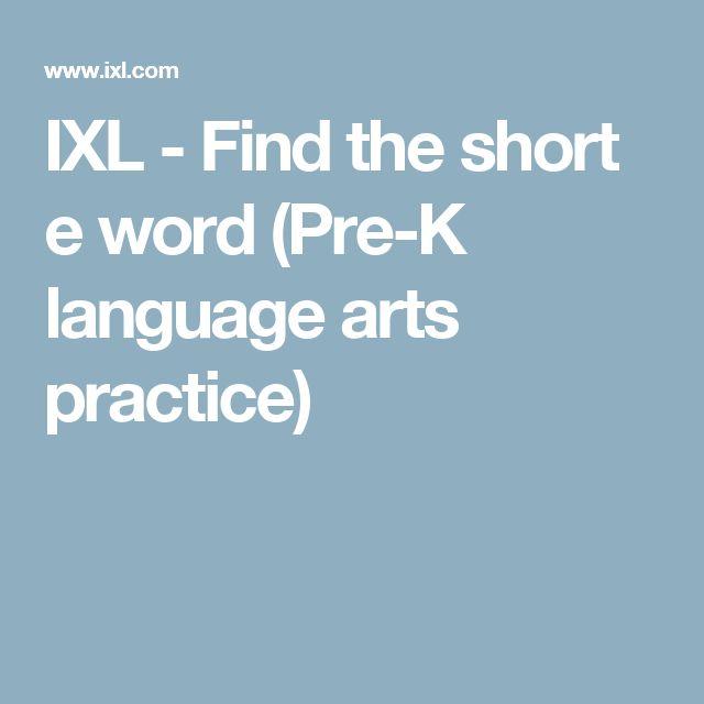 IXL - Find the short e word (Pre-K language arts practice)