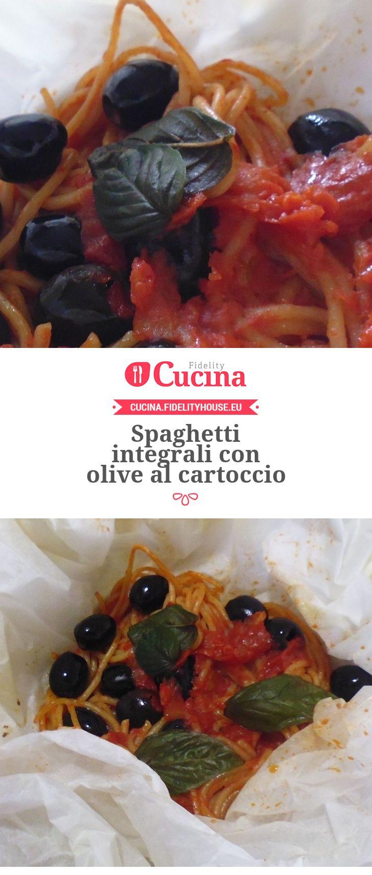 Spaghetti integrali con olive al cartoccio