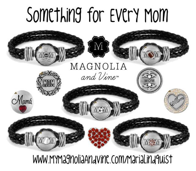 Something For Every Mom With Magnolia Vine By Maria And