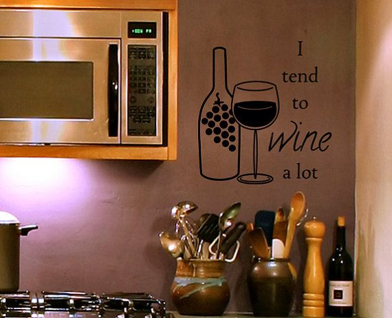 25 best kitchen wall quotes on pinterest kitchen quotes for Vineyard themed kitchen ideas
