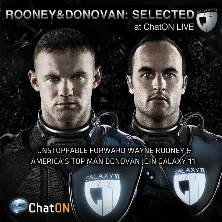 [ChatON LIVEpartner GALAXY11] Rooney & Donovan : Selected / Decorated champion and universally unstoppable forward, Wayne Rooney, and America's all-time leading goal scorer, Landon Donovan, have been added to the GALAXY11 roster! Stay tuned at GALAXY11 of the ChatON LIVEpartner to keep up with the ultimate football match. 거침없는 포워드, 저돌적인 스트라이커 웨인 루니와  미국 최고의 득점왕, 랜던 도너번이 GALAXY11의 명단에 추가 되었습니다. ChatON LIVEpartner GALAXY11에서 지구와 인류의 미래를 결정할 축구 경기 소식을 받아보세요.
