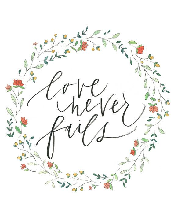 Love never fails by julietgracedesign on Etsy