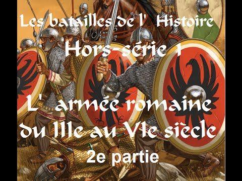 Batailles de l\u0027Histoire HS 2 - l\u0027armée romaine du IIIe au VIe siècle - Chambre De Commerce Franco Allemande