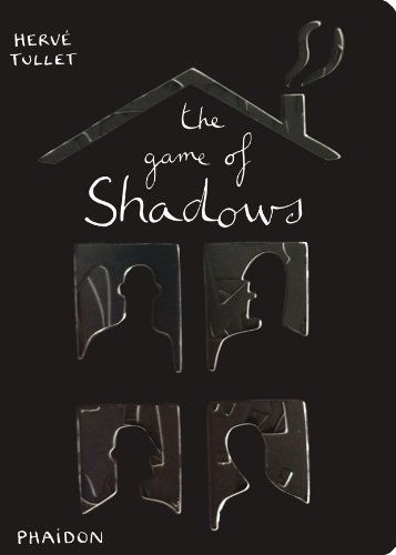 The Game of Shadows by Hervé Tullet  #Preschool #Board Book