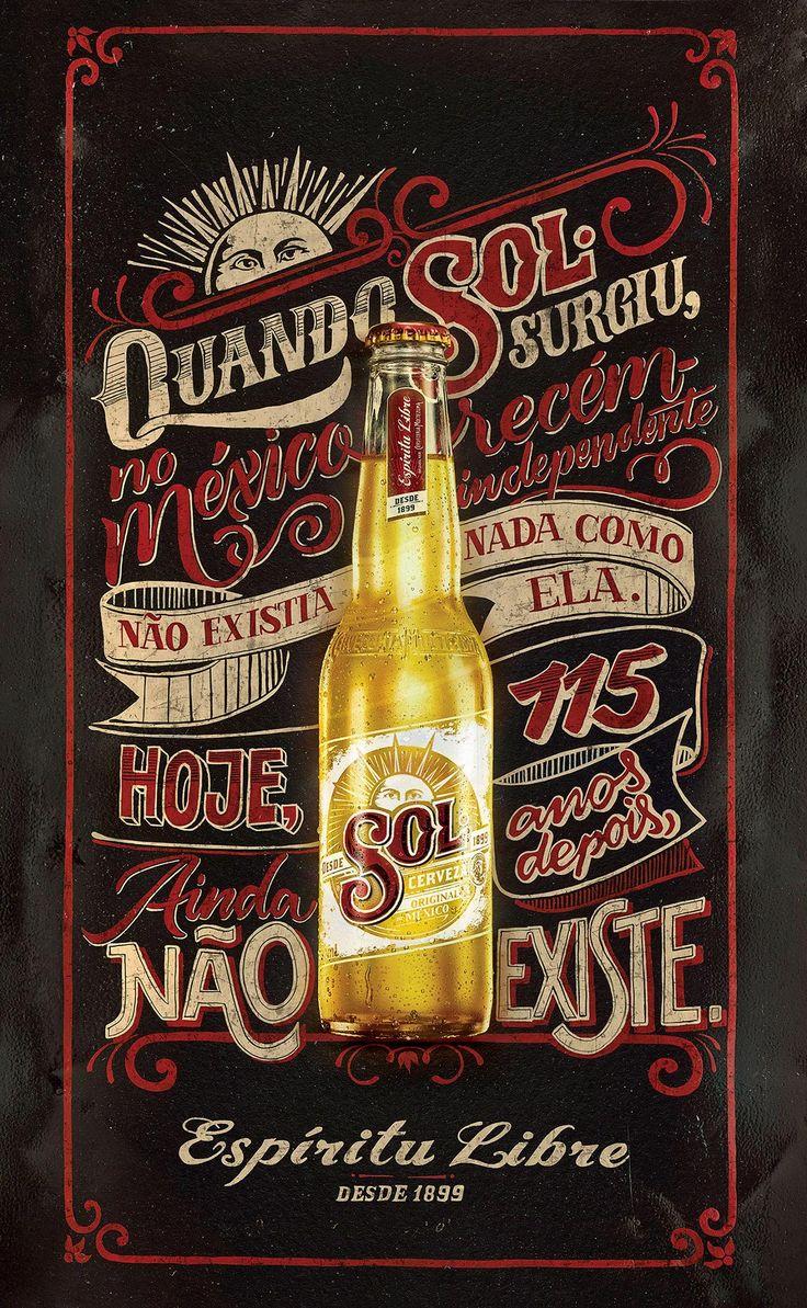 Poster para la Cerveza Sol donde Jackson Alves utiliza gis y pintura, logrando un gran trabajo con tipografía. Jackson Alves on Behance