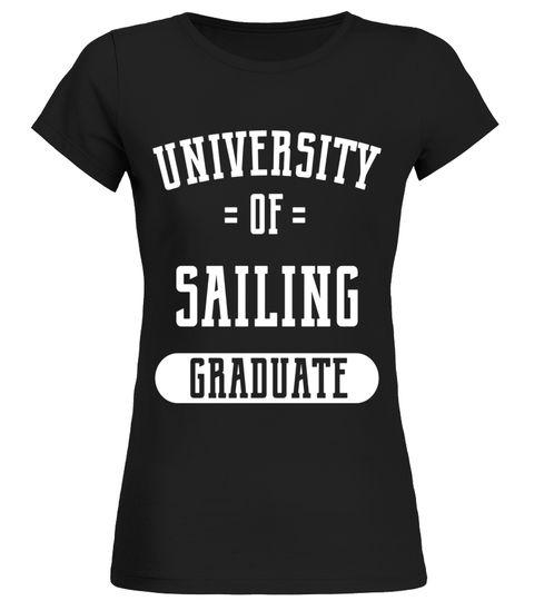 Funny Sailing University Graduate Shirts for Sailors.