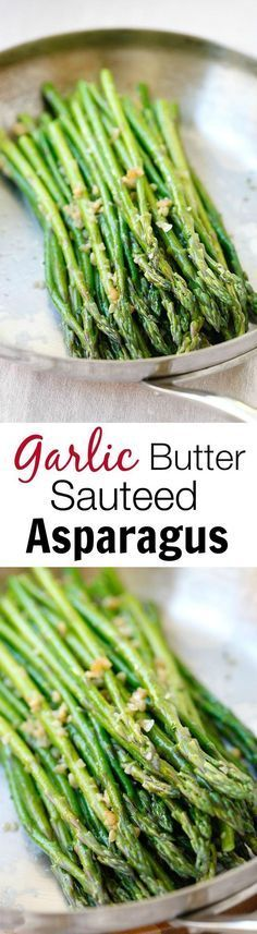 Garlic Butter Sauteed Asparagus the easiest & healthiest asparagus recipe ever. This makes a great fall side.