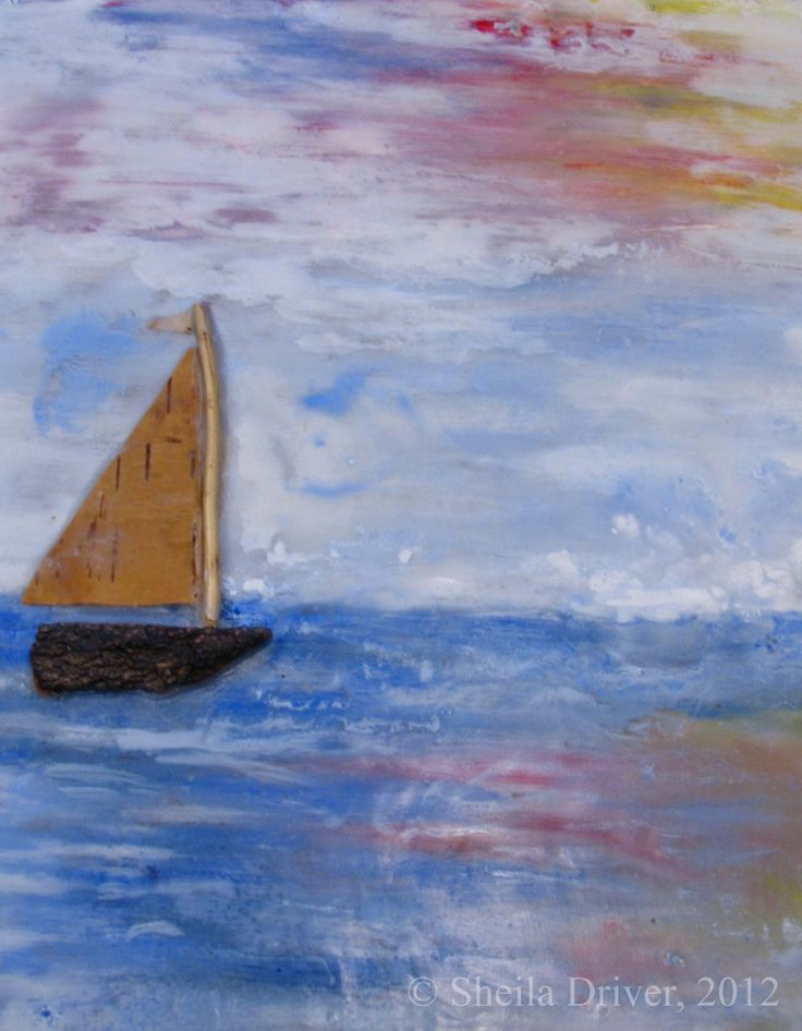 "Title:The Sailing Ship Size: 11 1/2"" X 13 3/8""  Medium: Acrylic and Encaustic Wax"