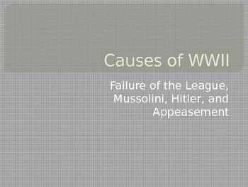 Causes of World War Two Ppt on Appeasement, WWII Timeline