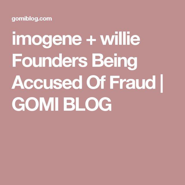 imogene + willie Founders Being Accused Of Fraud   GOMI BLOG
