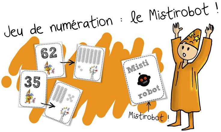 Bout de gomme - Numération en APC : Les dizaines et les unités : Le Mistirobot  !
