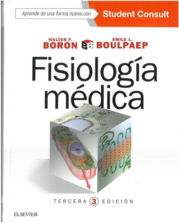 Fisiología médica / [editores,] Walter F. Boron, Emile L. Boulpaep. 3ª ed.  2017