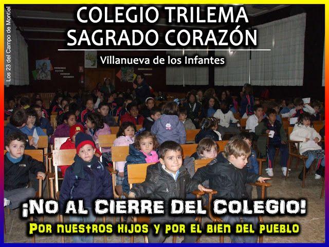 Villanueva de los Infantes - No al cierre del Colegio Trilema Sagrado Corazón de Infantes | Los 23 del Campo de Montiel
