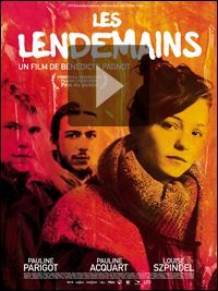 Bande-annonce Les Lendemains - Les Lendemains, un film de Bénédicte Pagnot avec Pauline Parigot, Pauline Acquart.