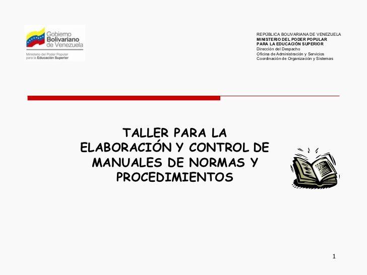 MANUAL DE NORMAS Y PROCEDIMIENTOS: Cómo Elaborar Este Tipo de Manual.