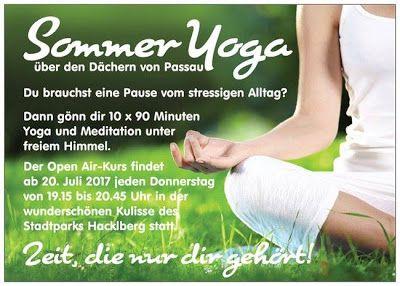 Open Air Yoga-Kurs in Passau   Yoga an der frischen Luft und in direkter Verbindung mit der Natur - das gibt es jetzt auch in Passau. Schenke dir Ferien fürs Ich!  Kursgebühr: 130 Euro/10 x 90 Minuten Einzelbesuche: 1350 Euro  (bei schlechtem Wetter findet der Kurs in der Yogaschule Passau Steinweg 13 statt)  Anmeldung: 49 (0) 170 70 484 36  Kurs Yoga Body