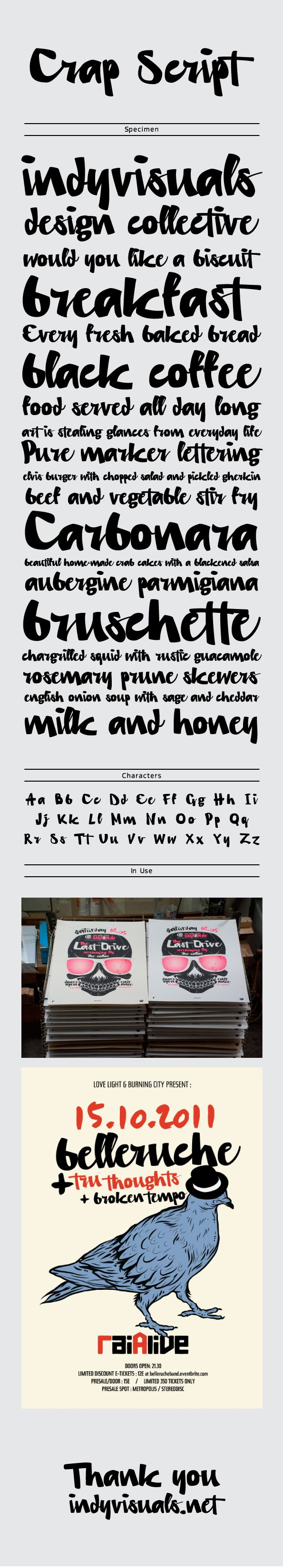 Crap Script / Typeface by til01 , via Behance - reminds me of the chocolate skateboards typeface.