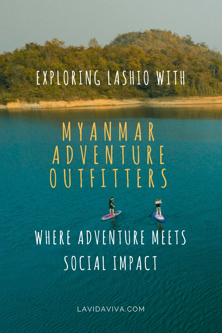 Visit Lashio, Myanmar and make a difference with Myanmar Adventure Outfitters - a social enterprise aiming at investing into local communities.