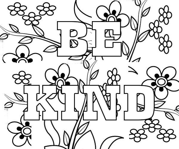 Amazing Be Kind Coloring Page I Can Be Printable Have Courage