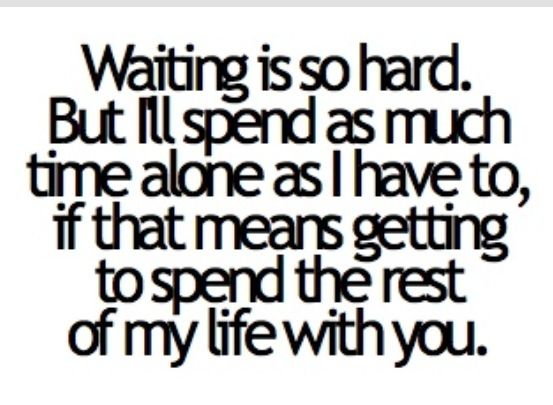 Waiting for that special someone in my life. Haven't met him yet but I'm sure God will introduce us when the time comes ♡