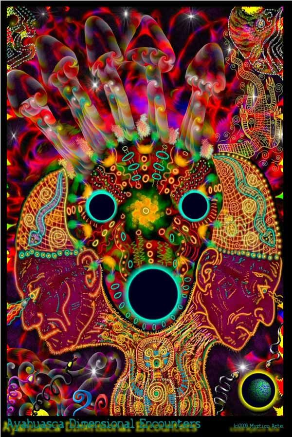 Psychedelic images linked to the use of hallucinogenic drugs - Ayahuasca Dimensional Encounters by Myztico Campo
