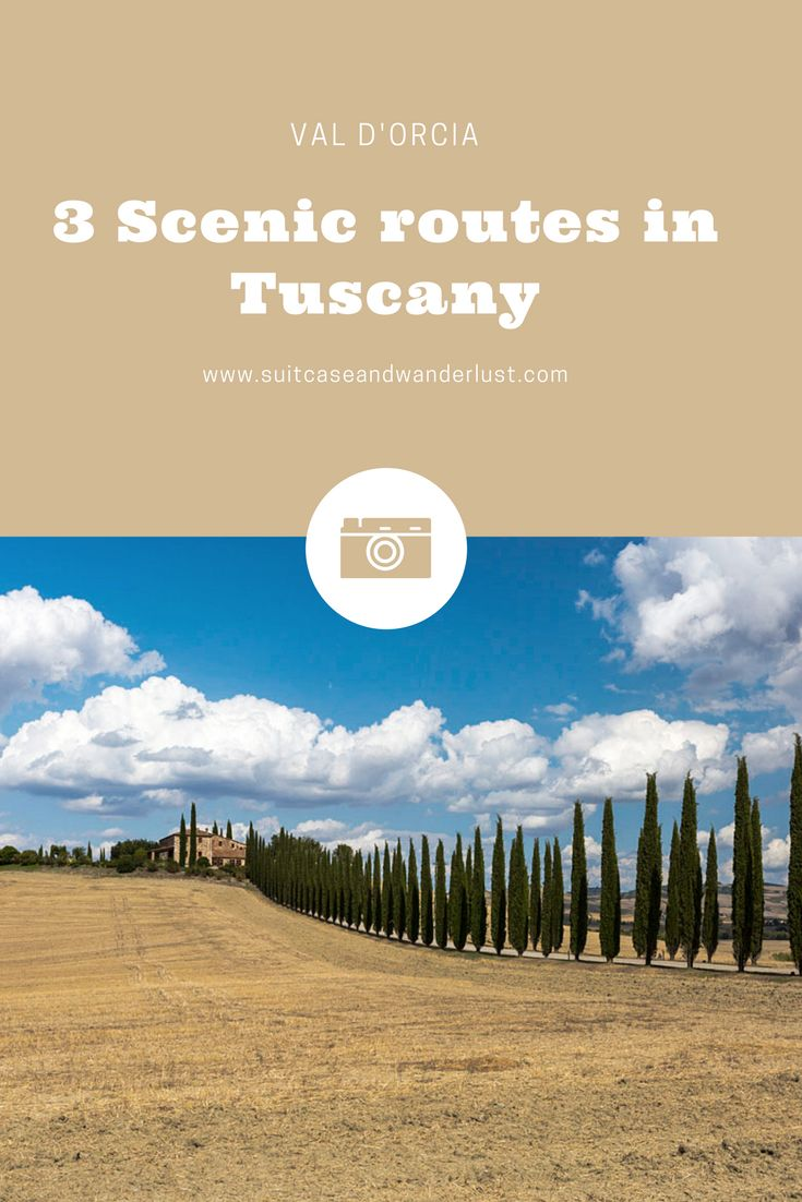 Val d'Orcia in Tuscany is a dream for landscape lovers. Check out the 3 most scenic routes.